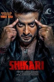 Shikari (2016) Bangla Full Movie Watch Online & Download