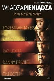 Władza pieniądza (2006) Zalukaj Online Cały Film Lektor PL