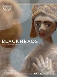 Blackheads (2020)
