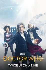Doctor Who: Twice Upon a Time (2017)