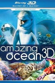 Amazing Ocean 3D 2013
