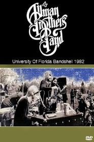 The Allman Brothers Band Live At University Of Florida Bandshell 1982 1982