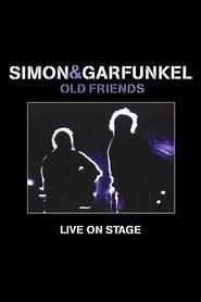Simon & Garfunkel: Old Friends - Live On Stage