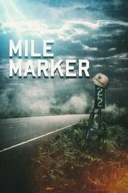 Mile Marker (2018)