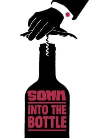 Somm: Into the Bottle (2015)