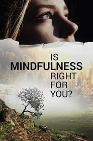 Is Mindfulness Right for You? (2021) poster
