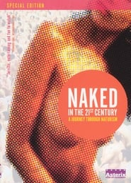 Naked in the 21st Century: A Journey Through Naturism streaming