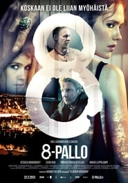 8-Pallo – 8-Ball (2013) online ελληνικοί υπότιτλοι