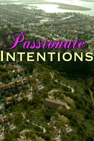 Passionate Intentions