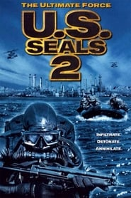 U.S. Seals II: The Ultimate Force (2001)