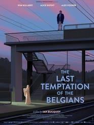 The Last Temptation of the Belgians 2021