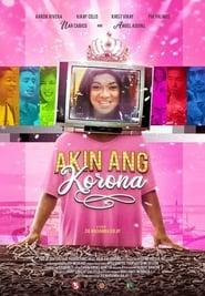 Akin Ang Korona (2019)
