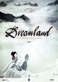 Dreamland. A Documentary about Maciej Berbeka 2019