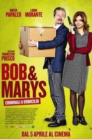 Bob & Marys – Criminali a domicilio HD 2018