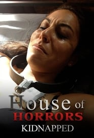 House of Horrors: Kidnapped 2014