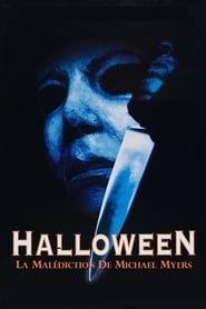Halloween 6 : La Malédiction de Michael Myers en streaming