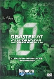 Zero Hour: Disaster at Chernobyl Discovery Channel