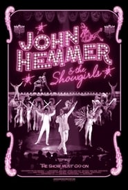 John Hemmer & the Showgirls - Regarder Film en Streaming Gratuit