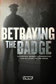 Betraying the Badge - Season 1
