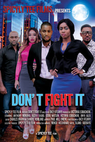 Don't Fight It 2016