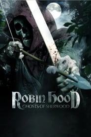 Robin Hood: Ghosts of Sherwood 2012 Movie BluRay Dual Audio Hindi Eng 300mb 480p 1GB 720p