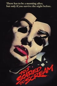 Too Scared to Scream (1984)