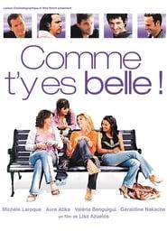Poster Comme t'y es belle 2006