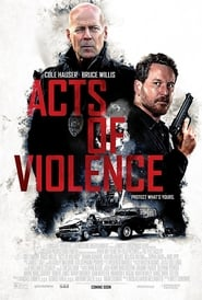 Acts of Violence (2018) Bluray 480p, 720p