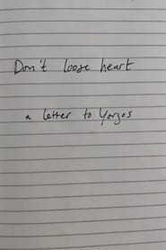Don't lose heart – a letter to Yorgos