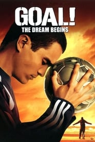 Poster Goal! The Dream Begins 2005