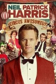 Neil Patrick Harris: Circus Awesomeus