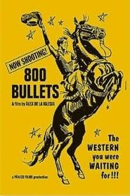 800 Bullets (2002)