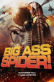 Poster for Big Ass Spider!