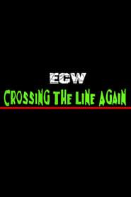 ECW Crossing The Line Again 1997