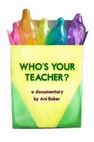 Who's Your Teacher (2021)