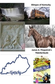 Glimpses of Kentucky