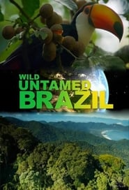 Brazil Untamed Saison 1