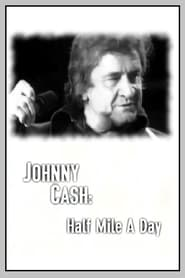 Johnny Cash: Half Mile a Day 2000