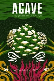 Agave: Spirit of a Nation (2018)