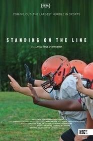 مشاهدة فيلم Standing on the Line مترجم