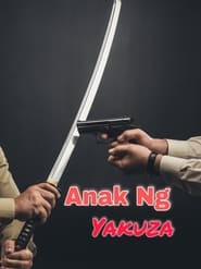 Watch Anak Ng Yakuza (1997)