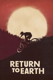 Return to Earth (2019)