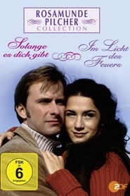 Rosamunde Pilcher: Im Licht Des Feuers 2000