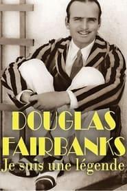 I, Douglas Fairbanks 2018