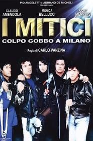 I mitici – Colpo gobbo a Milano (1994)