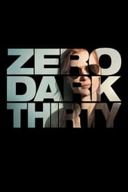Regarder Zero Dark Thirty