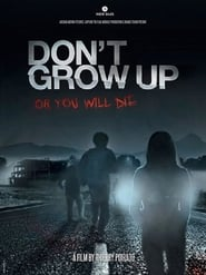 Don't Grow Up (2015) BluRay 720p