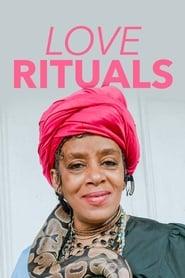 Love Rituals 2020