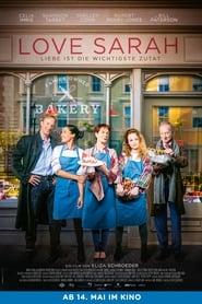 Film Love Sarah Streaming Complet - Une jeune femme souhaite réaliser le rêve de sa mère d'ouvrir sa propre boulangerie à...
