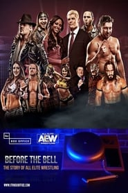 Before The Bell: The Story Of All Elite Wrestling (2019)